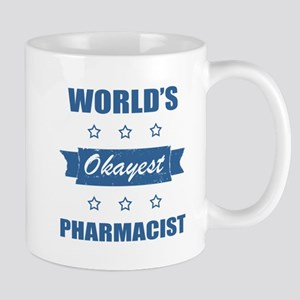 World's Okayest Pharmacist Mugs
