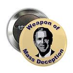 Weapon of Mass Deception Button (10 pk)
