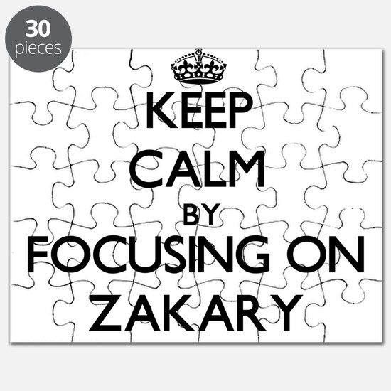 Keep Calm by focusing on on Zakary Puzzle