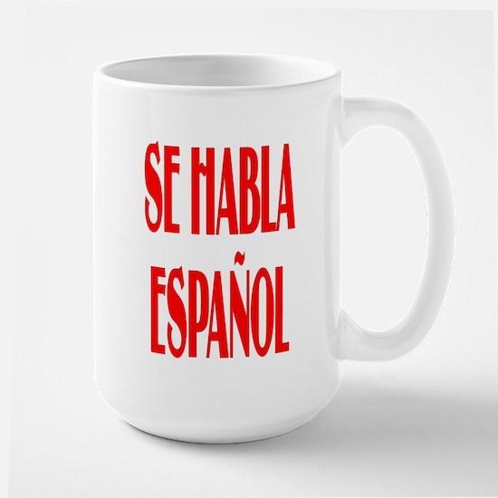 Se Habla Espanol Large Mug Mugs