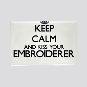 Keep calm and kiss your Embroiderer Magnets