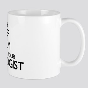 Keep calm and kiss your Ethologist Mug