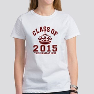 Class Of 2015 Rules Women's T-Shirt