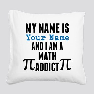 Math Addict Square Canvas Pillow