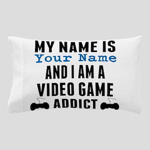 Video Game Addict Pillow Case