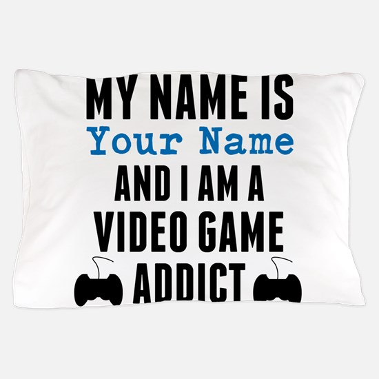 Video Game Addict Pillow Case