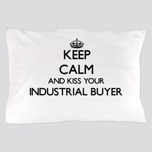 Keep calm and kiss your Industrial Buy Pillow Case