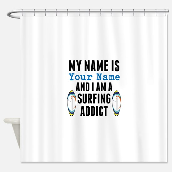 Surfing Addict Shower Curtain