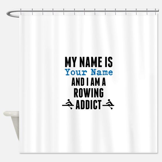 Rowing Addict Shower Curtain