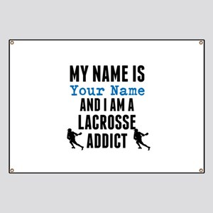 Lacrosse Addict Banner