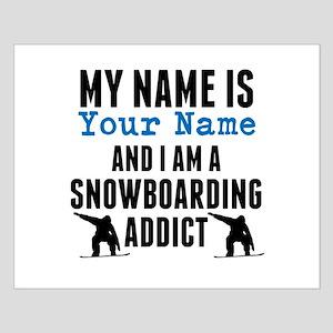 Snowboarding Addict Posters