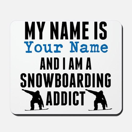 Snowboarding Addict Mousepad