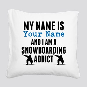 Snowboarding Addict Square Canvas Pillow