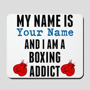 Boxing Addict Mousepad
