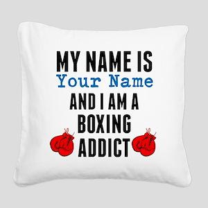 Boxing Addict Square Canvas Pillow