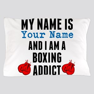 Boxing Addict Pillow Case