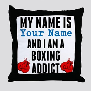 Boxing Addict Throw Pillow