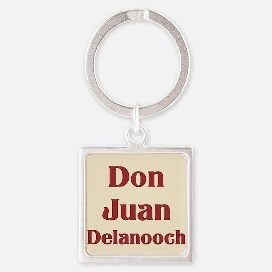 JAYSILENTBOB DON JUAN DELANOOCH Square Keychain