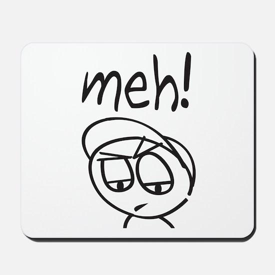 Meh! Mousepad