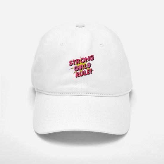 Strong Girls Rule! Baseball Baseball Cap