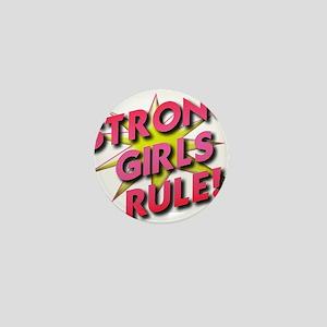 Strong Girls Rule! Mini Button