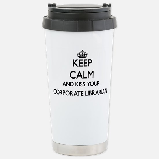 Keep calm and kiss your Stainless Steel Travel Mug