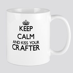 Keep calm and kiss your Crafter Mugs