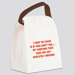 I Know The Voices In My Head Canvas Lunch Bag