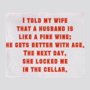 I Told My Wife That A Husband Throw Blanket