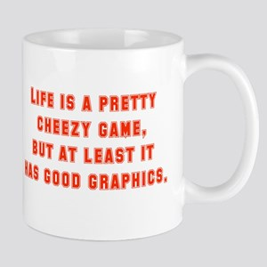 Life Is A Pretty Cheezy Game Mugs