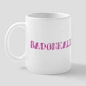 Badonkalicious Mug