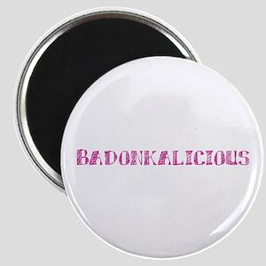 Badonkalicious Magnet