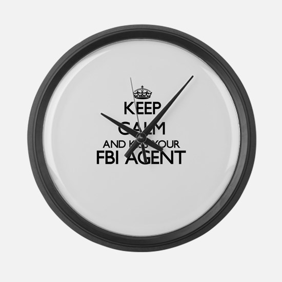 Keep calm and kiss your Fbi Agent Large Wall Clock