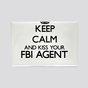 Keep calm and kiss your Fbi Agent Magnets