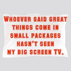 Whoever Said Great Things Come In Pillow Case