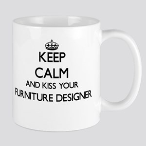 Keep calm and kiss your Furniture Designer Mugs