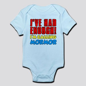 Had Enough Calling Mormor Body Suit