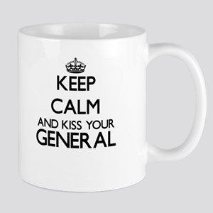 Keep calm and kiss your General Mugs