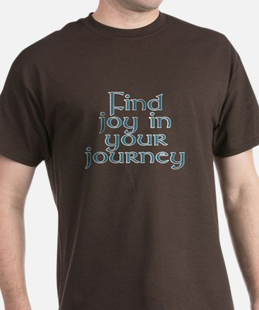 Find joy in your journey - T-Shirt