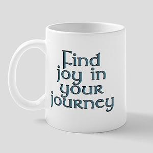 Find joy in your journey - Mug