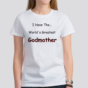 I Have a Great Godmom Women's T-Shirt