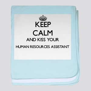 Keep calm and kiss your Human Resourc baby blanket