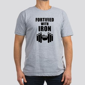 Fortified With Iron T-Shirt