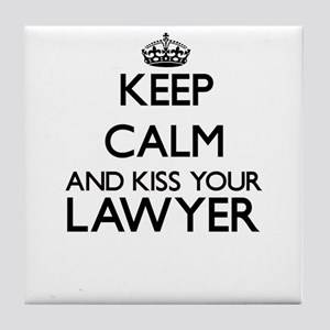 Keep calm and kiss your Lawyer Tile Coaster