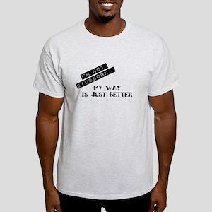 I'm Not Stubborn... Light T-Shirt