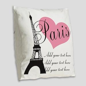 custom add text paris Burlap Throw Pillow