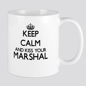 Keep calm and kiss your Marshal Mugs