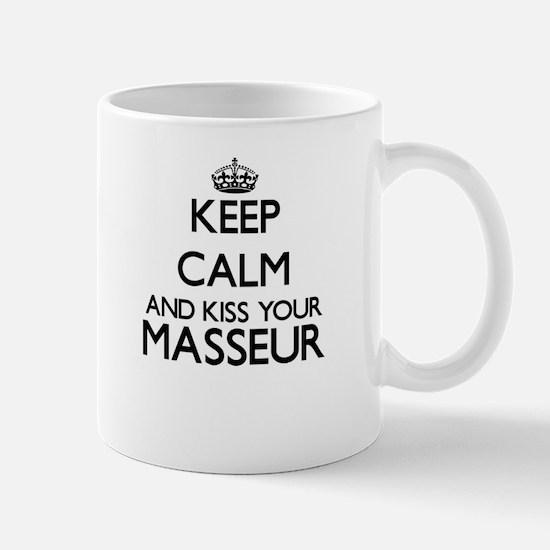 Keep calm and kiss your Masseur Mugs