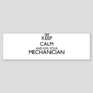 Keep calm and kiss your Mechanician Bumper Sticker