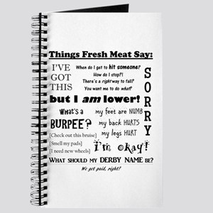 Things Fresh Meat Say Journal